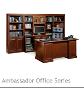Ambassador Office Series